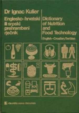 Englesko hrvatski ili srpski prehrambeni rječnik Ignac Kulier tvrdi uvez