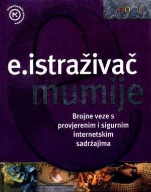 E.istraživač - Mumije Davor Uskoković Uredio tvrdi uvez
