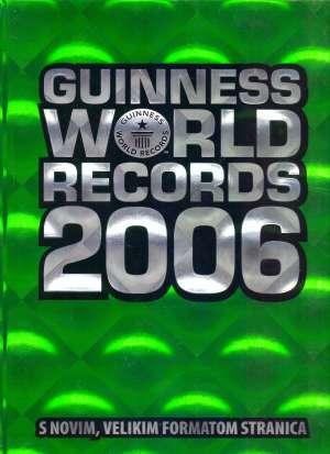 Guinness world records 2006 Neven Antičević / Uredio tvrdi uvez