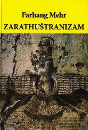 Zarathuštranizam Farhang Mehr tvrdi uvez