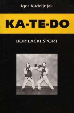 Igor Kudeljnjak - Ka-te-do - borilački šport