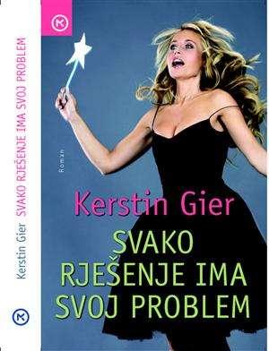 Gier Kerstin - Svako rješenje ima svoj problem