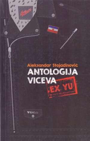 Antologija viceva ex yu Aleksandar Stojadinović meki uvez