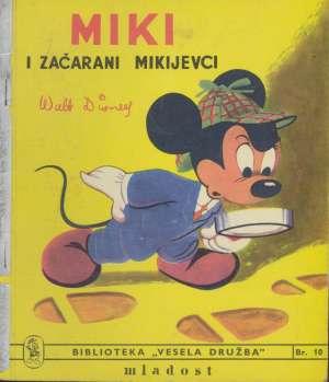 Miki i začarani mikijevci Ana Kulušić Urednik meki uvez