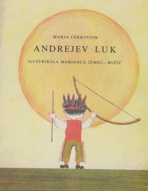 Marja Cerkovnik, Na Hrvatski Prevela Anđelka Martić, Ilustrirala Marjanca Jemec - Andrejev Luk