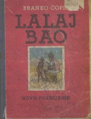 Branko Ćopić, Ilustrirao Dalibor Parać - Lalaj Bao - kolonijalna balada