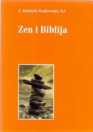 J. Kakichi Kadowaki - Zen i biblija