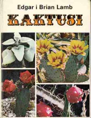 Kaktusi Edgar I Brian Lamb tvrdi uvez