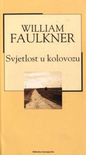 Svjetlost u kolovozu Faulkner William tvrdi uvez