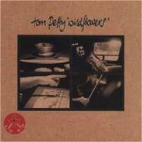 Wildflowers Tom Petty