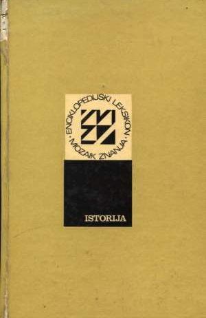 Vladislav Ilić/urednik - Enciklopedijski leksikon - mozaik znanja - istorija