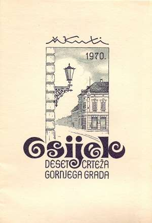 V. Kuti - Osijek - deset crteža Gornjega grada