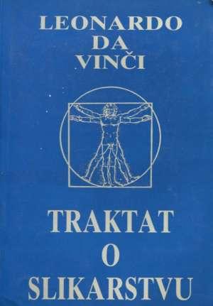 Leonardo Da Vinci (Leonardo Da Vinči) - Traktat o slikarstvu