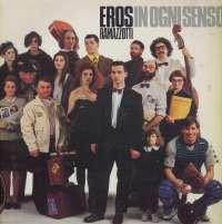 Gramofonska ploča Eros Ramazzotti In Ogni Senso 210 633, stanje ploče je 7/10