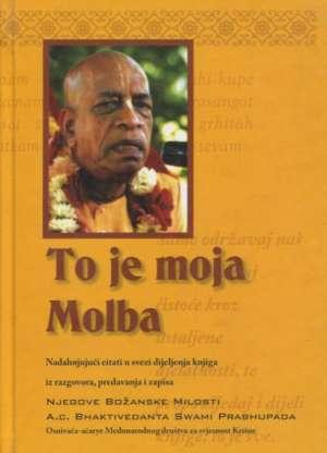To je moja molba A.c. Bhaktivedanta Swami Prabhupada tvrdi uvez