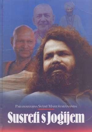 Susreti s jogijem Paramahamsa Svami Mahesvarananda tvrdi uvez