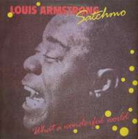 Gramofonska ploča Louis Armstrong Satchmo - What A Wonderful World SLPXL 37288, stanje ploče je 8/10
