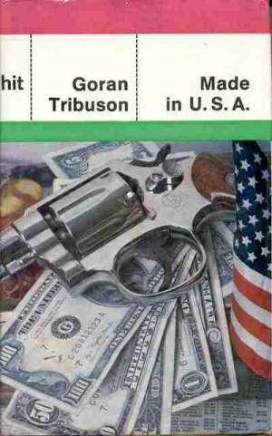 Made in U.S.A. Tribuson Goran tvrdi uvez