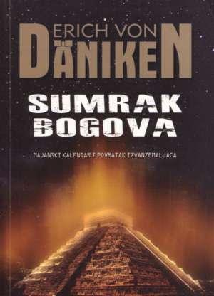 Erich Von Daniken - Sumrak bogova