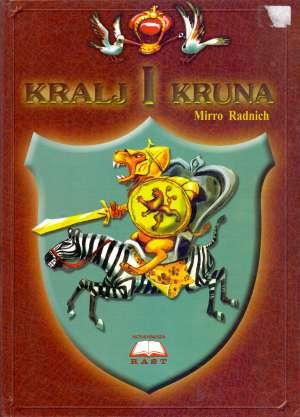 Kralj i kruna Mirro Radnich tvrdi uvez