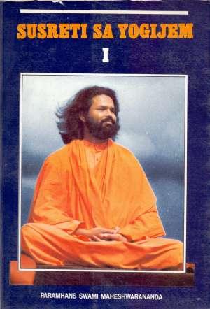 Susreti sa yogijem I Paramhans Swami Maheshwarananda meki uvez