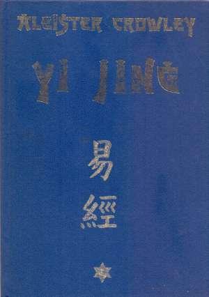 Yi jing - fu hsija, kralja vena i vojvode džoua Aleister Crowley tvrdi uvez