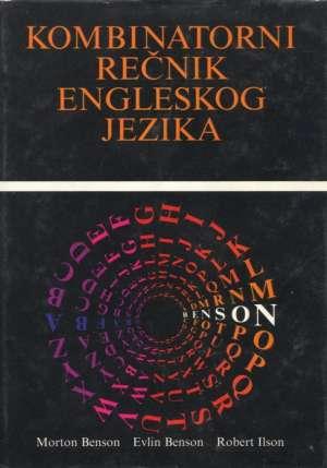Morton Benson, Evelyn Benson, Robert Ilson - Kombinatorni rečnik engleskog jezika