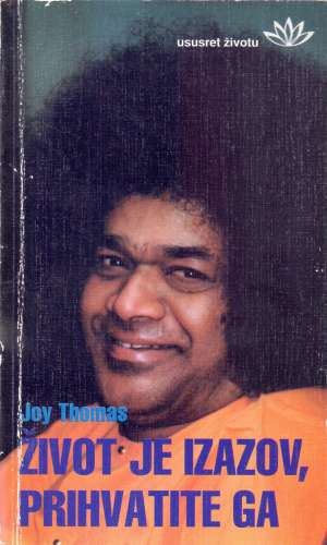život je izazov, prihvati ga Joy Thomas meki uvez