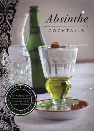 Kate Simon - Absinthe cocktails