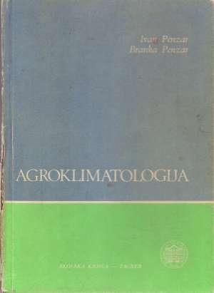Ivan Penzar, Branka Penzar - Agroklimatologija