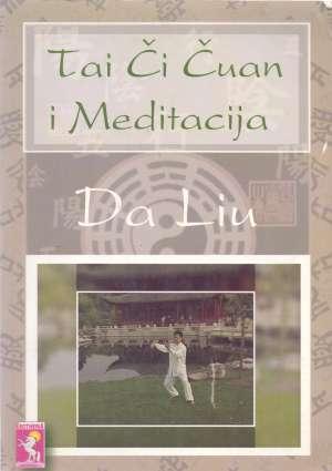 Da Liu - Tai či čuan i meditacija