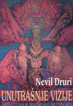Unutrašnje vizije - istraživanje magijske svesnosti Nevil Druri meki uvez