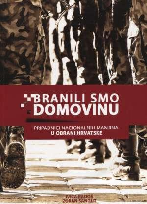 Ivica Radoš, Zoran šangut - Branili smo domovinu (pripadnici nacionalnih manjina u obrani hrvatske) *