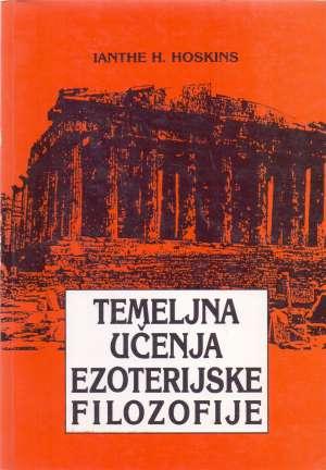 Temeljna učenja ezoterijske filozofije Ianthe Hoskins meki uvez