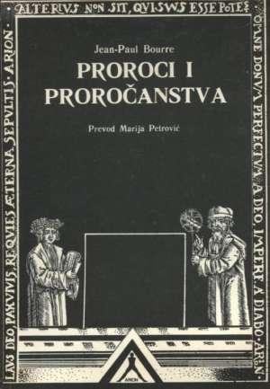 Proroci i proročanstva Jean-Paul Bourre meki uvez