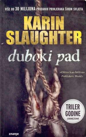 Duboki pad Slaughter Karin meki uvez