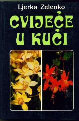Cvijeće u kući Ljerka Zelenko tvrdi uvez