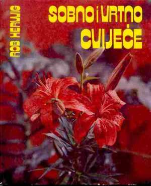 Rob Herwig - Sobno i vrtno cvijeće