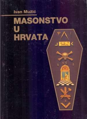 Ivan Mužić - Masonstvo u hrvata