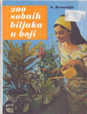 200 sobnih biljaka u boji G. Kromdijk tvrdi uvez
