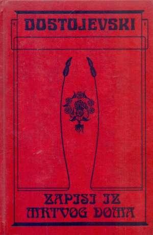 Dostojevski Mihajlovič Fjodor - Zapisi iz mrtvog doma