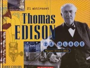 Thomas Edison za mlade - njegov život i ideje Laurie Carlson tvrdi uvez