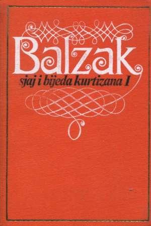 Balzac Honore De - Sjaj i bijeda kurtizana I-II
