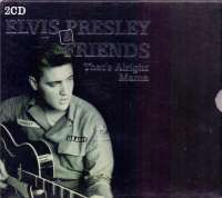 That's Alright Mama Elvis Presley And Friends