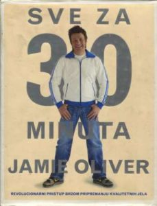 Jamie Oliver - Sve za 30 minuta jamie oliver