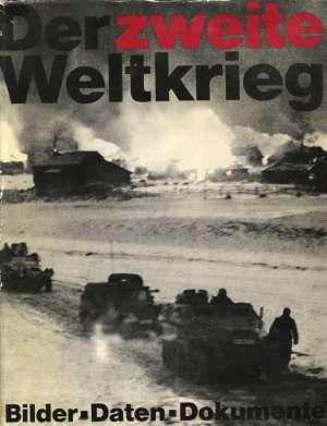 G.a. - Der zweite weltkrieg - bilder daten dokumente