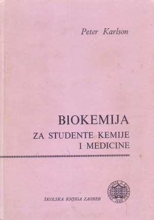 Biokemija - Za studente kemije i medicine Peter Karlson meki uvez