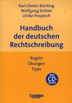 Karl Dieter Bunting - Handbuch der Deutschen Rechtschreibung