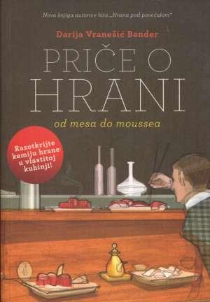 Priče o hrani Darija Vranešić Bender meki uvez