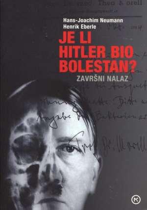 Hans Joachim Neumann, Henrik Eberle - Je li Hitler bio bolestan?